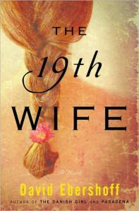 The 19th Wife by David Ebersoff
