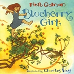 Blueberry Girl written by Neil Gaiman and Illustrated by Charles Vess